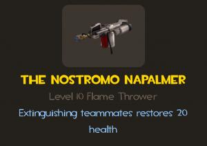 Nostromo Napalmer pyro flamethrower description featuring the bonus health restored upon extinguishing a teammate